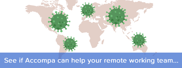 Working Remotely Due to Coronavirus? Accompa can help...